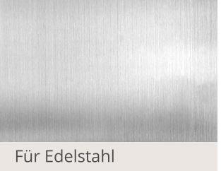 Pflegemittel-Pflegeprodukte-Edelstahl