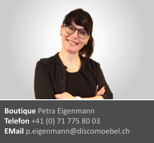 Petra Eigenmann ¦ Boutique und Accessoires