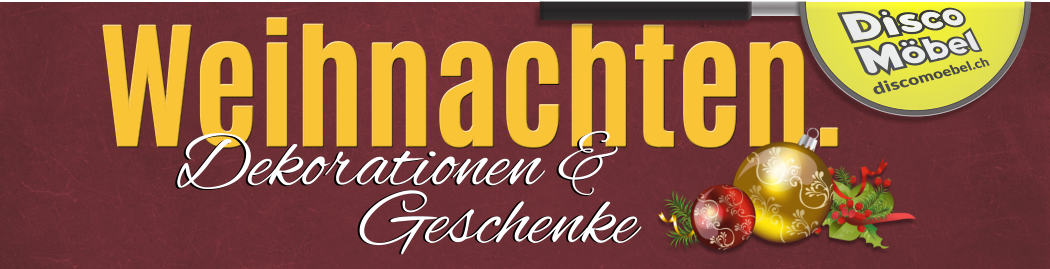 Weihnachtsdekorationen, Baumschmuck, Beleuchtungen und Geschenkideen bei Disco Möbel, Marbach